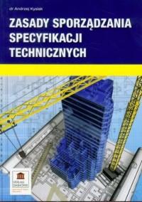 Zasady sporządzania specyfikacji technicznych - okładka książki