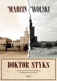 Doktor Styks - Marcin Wolski - okładka książki
