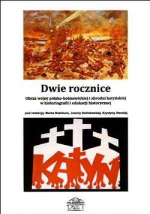 Dwie rocznice. Obraz wojny polsko-bolszewickiej - okładka książki