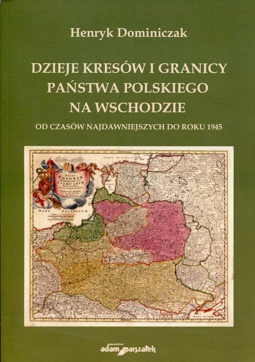 Dzieje kresów i granicy państwa - okładka książki
