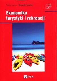 Ekonomika turystyki i rekreacji - okładka książki