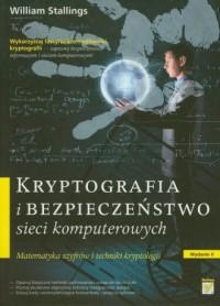 Kryptografia i bezpieczeństwo sieci komputerowych. Matematyka szyfrów i techniki kryptologii - okładka książki