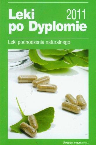Leki po Dyplomie 2011. Leki pochodzenia - okładka książki