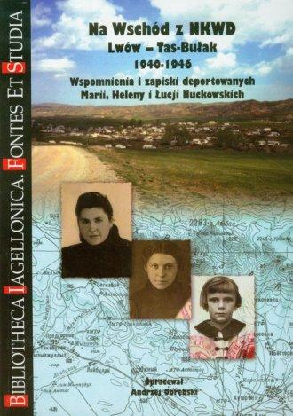 Na wschód z NKWD. Seria: Bibliotheca - okładka książki