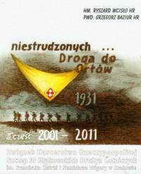 Niestrudzonych Droga do Orłów cz. - okładka książki