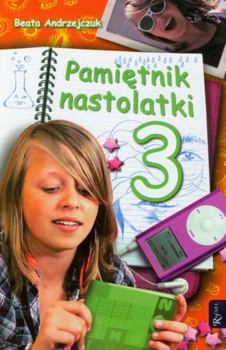 Pamiętnik nastolatki 3 - okładka książki