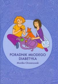 Poradnik młodego diabetyka - okładka książki