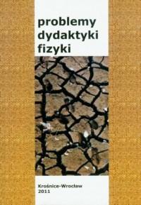 Problemy dydaktyki fizyki - okładka książki