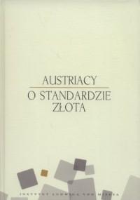 Austriacy o standardzie złota - okładka książki