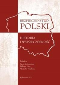 Bezpieczeństwo Polski. Historia - okładka książki