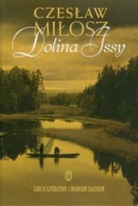 Dolina Issy - Czesław Miłosz - okładka książki