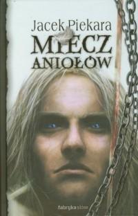 Miecz aniołów - okładka książki