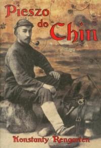 Pieszo do Chin - okładka książki
