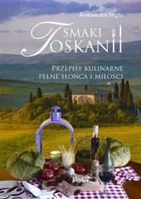 Smaki Toskanii - okładka książki