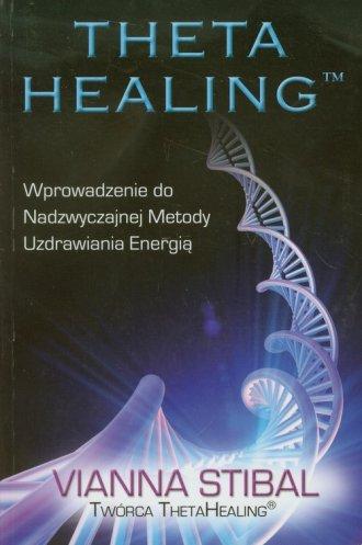 Theta Healing. Wprowadzenie do - okładka książki