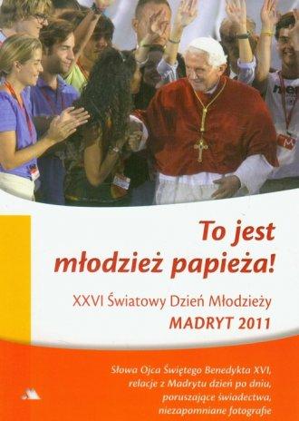To jest młodzież Papieża. XXVI - okładka książki