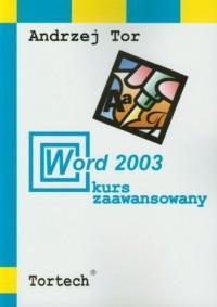 Word 2003. Kurs zaawansowany - okładka książki