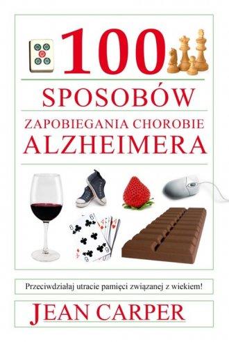 100 sposobów zapobiegania chorobie - okładka książki