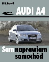 Audi A4 (typu B6/B7) modele 2000-2007. Seria: Sam naprawiam samochód - okładka książki