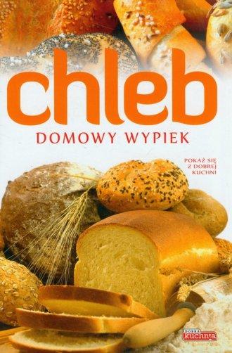 Chleb. Domowy wypiek - okładka książki