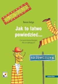 Jak to łatwo powiedzieć... Ćwiczenia - okładka książki