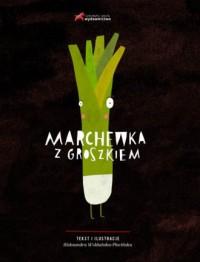 Marchewka z groszkiem - okładka książki