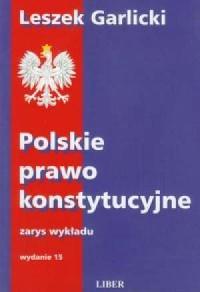 Polskie prawo konstytucyjne. Zarys wykładu - okładka książki