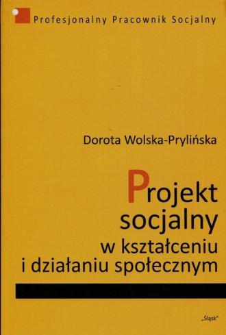 Projekt socjalny w kształceniu - okładka książki