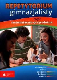 Repetytorium gimnazjalisty. Część matematyczno-przyrodnicza - okładka podręcznika