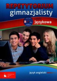 Repetytorium gimnazjalisty. Język angielski. Część językowa (CD) - okładka podręcznika