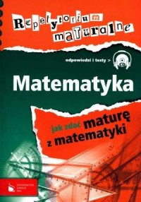 Repetytorium maturalne. Matematyka (CD) - okładka podręcznika