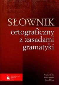 Słownik ortograficzny z zasadami gramatyki - okładka książki