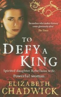 To Defy a King - okładka książki