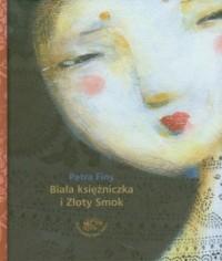 Biała księżniczka i Złoty Smok - okładka książki