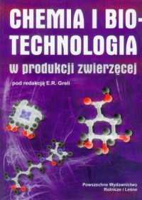 Chemia i biotechnologia w produkcji zwierzęcej - okładka książki