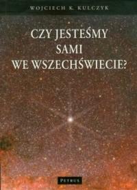 Czy jesteśmy sami we Wszechświecie? - okładka książki