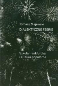 Dialektyczne feerie - okładka książki