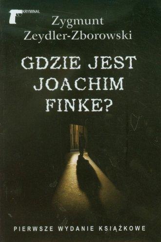 Gdzie jest Joachim Finke - okładka książki