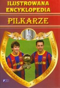 Ilustrowana encyklopedia. Piłkarze - okładka książki