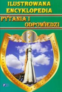 Ilustrowana encyklopedia. Pytania - okładka książki