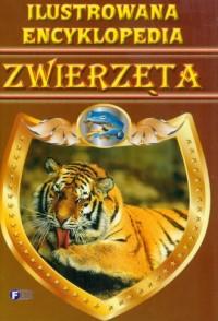 Ilustrowana encyklopedia. Zwierzęta - okładka książki