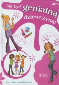 Jak być genialną dziewczyną - okładka książki