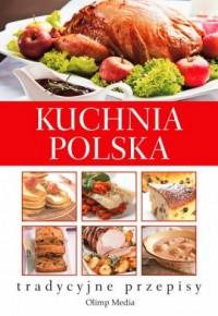 Kuchnia polska. Tradycyjne przepisy - okładka książki