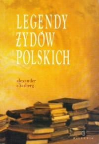 Legendy Żydów polskich - Alexander - okładka książki