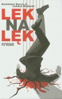 Lek na lęk - Kazimierz Kyrcz - okładka książki