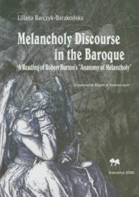 Melancholy Discourse in the Baroque - okładka książki