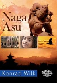 Naga Asu - Konrad Wilk - okładka książki