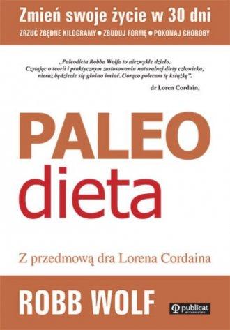 Paleo Dieta. Zrzuć kilogramy, zbuduj - okładka książki