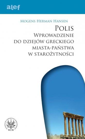 Polis. Wprowadzenie do dziejów - okładka książki