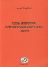 Polityka bezpieczeństwa socjaldemokratycznej - okładka książki